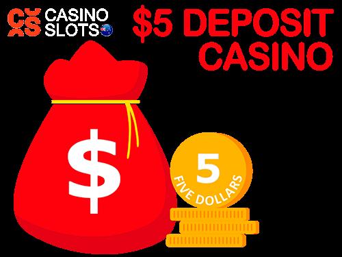 $5 deposit casino casinoslots
