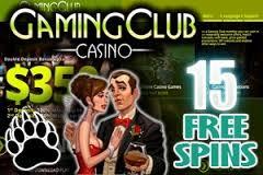 No deposit $350 + 15 Free Spins @Gaming Club